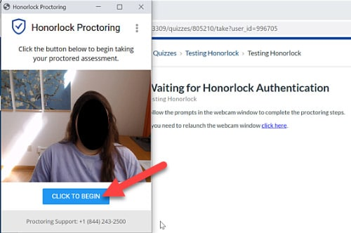 Screen capture of an Honorlock proctoring window with an arrow pointing to Click to Begin