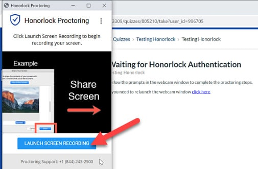 Screen capture of Honorlock Proctoring window with an arrow pointing to Launch Screen Recording