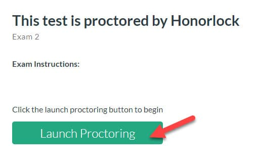 Screen capture of window indicating the test is proctored by Honorlock and an arrow pointing to the Launch Proctoring button