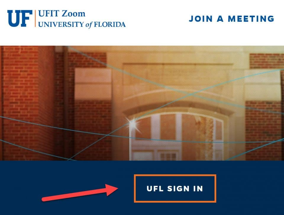 Screen capture of UFIT Zoom Join a Meeting screen with an arrow pointing to UFL Sign In