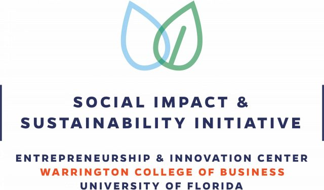 Social Impact & Sustainability Initiative, Entrepreneurship & Innovation Center, Warrington College of Business, University of Florida