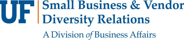 UF Small Business & Vendor Diversity Relations: A Division of Business Affairs