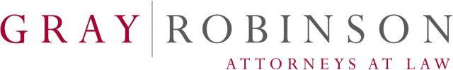 Gray   Robinson: Attorneys at Law