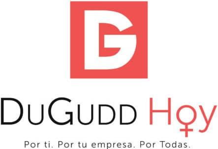DuGudd Hoy - Por ti. Por tu empresa. Por Todas.