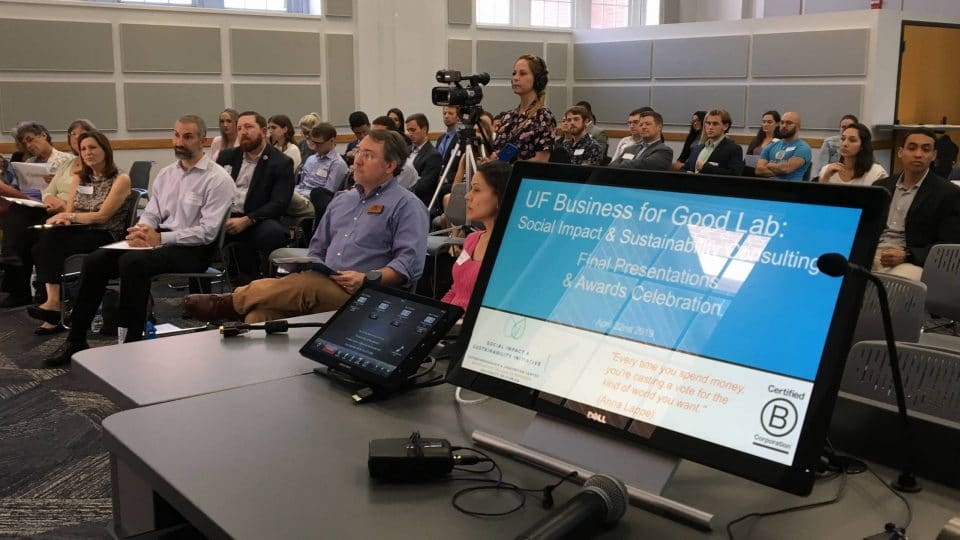UF Business for Good Lab: Sustainable Business Consulting for B Corp certification with Kristin Joys Final Class & Celebration featuring panel of judges with Matt Williams, UF Office of Sustainability, in Spring 2019