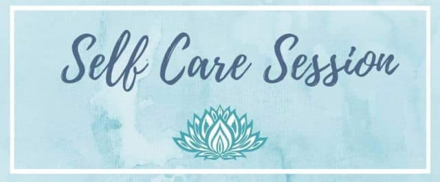 Self Care Session